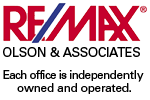 REMAX Olson & Associates Each Office is independently owned and operated